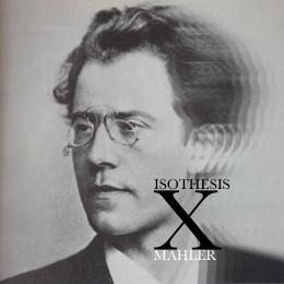 Isothesis x Gustav Mahler